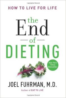 The End of Dieting by Joel Fuhrman, M.D.