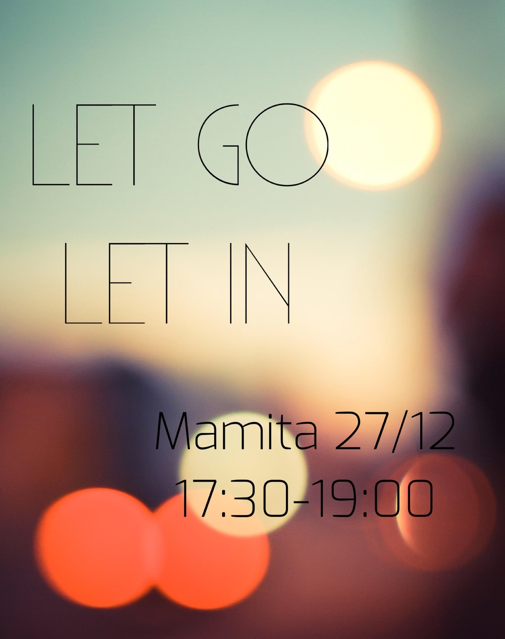 Let go and Let in.jpg