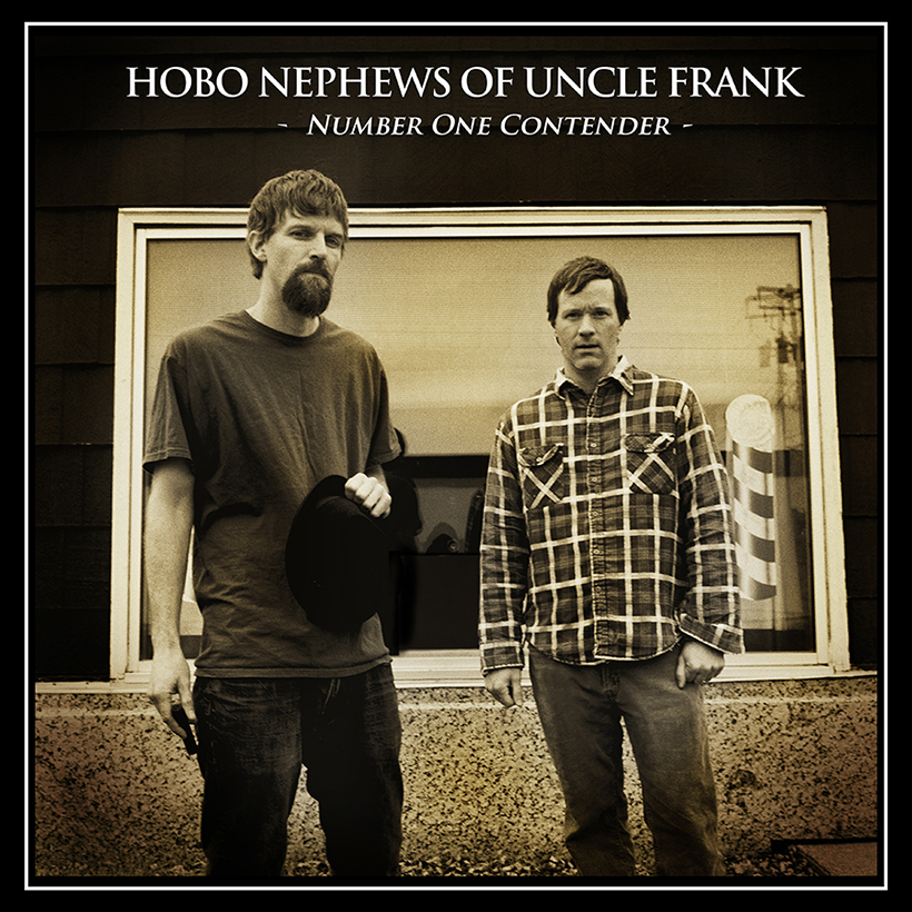 HOBO NEPHEWS OF UNCLE FRANK  Number One Contender 2013