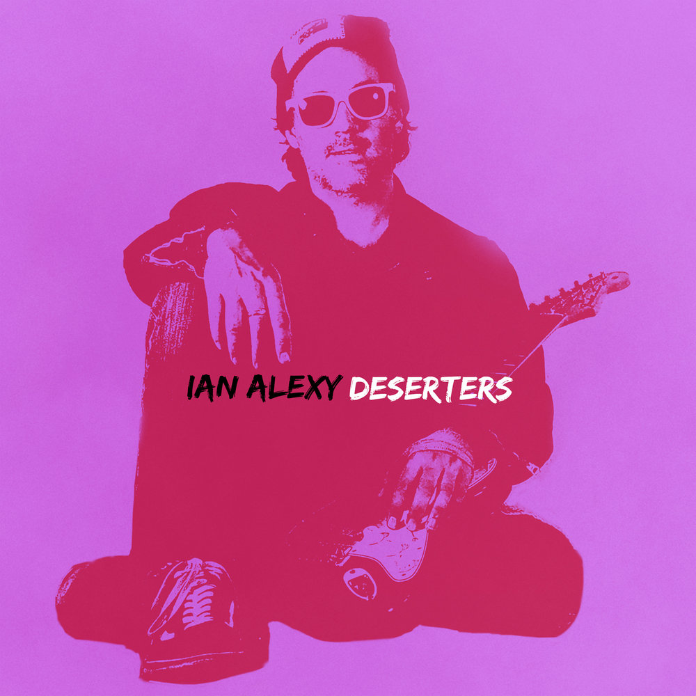 IAN ALEXY - DESERTERS - Official Album Cover