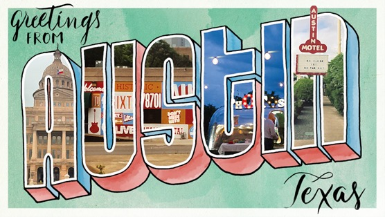 Greetings from Austin, TX    Paste , May 15, 2015