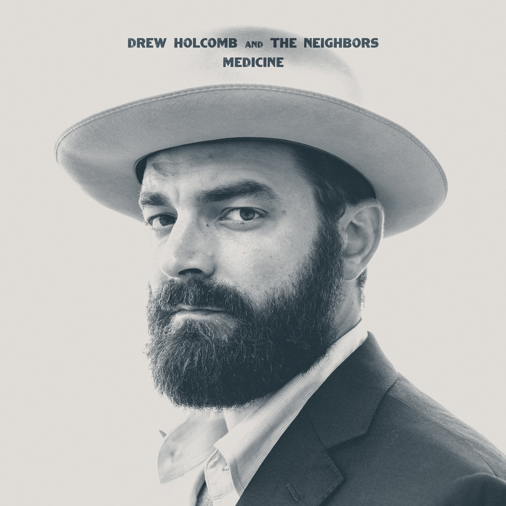 Drew Holcomb and The Neighbors - 'Medicine' - cover (300dpi).jpg