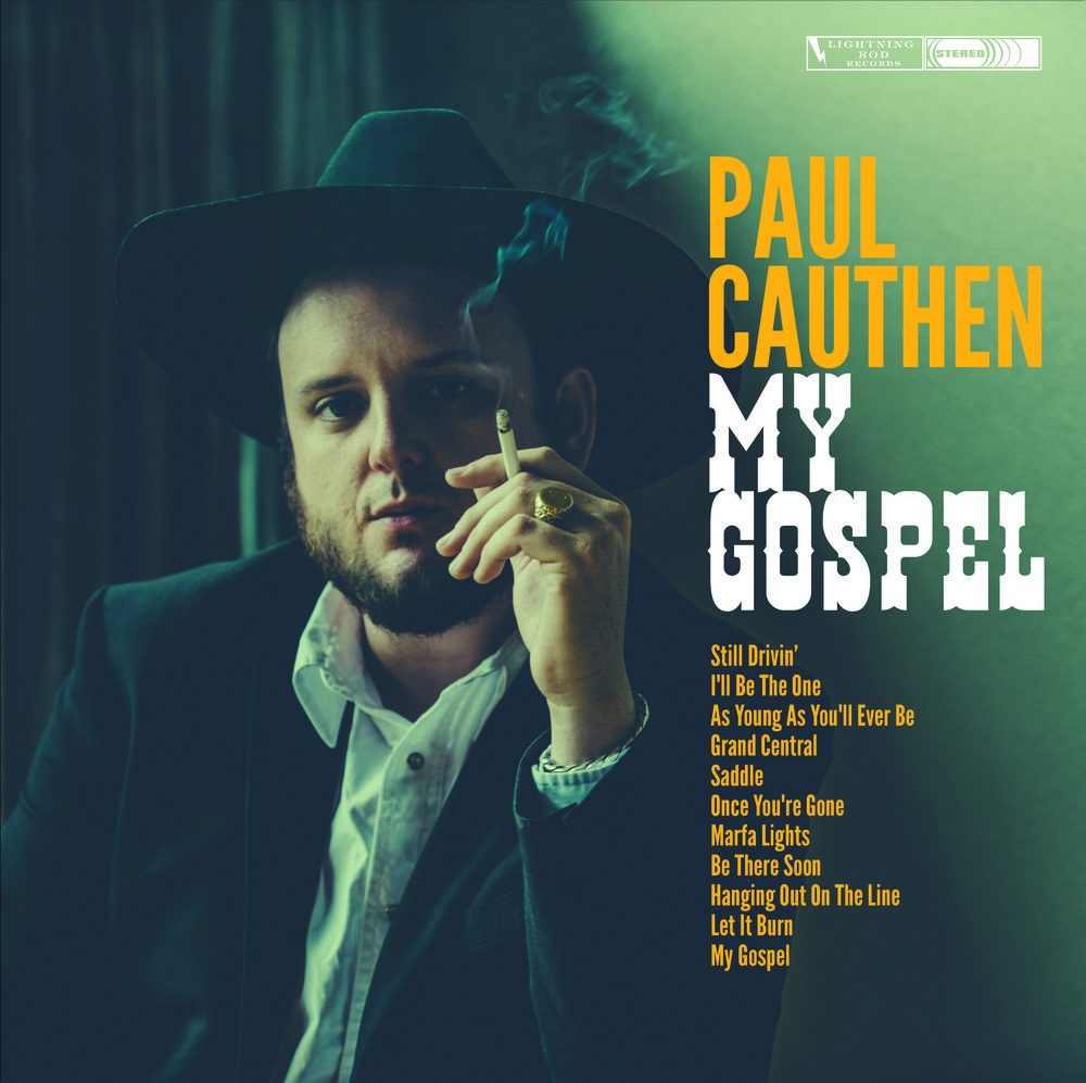 Paul Cauthen My Gospel