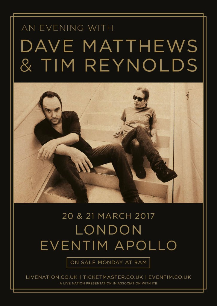 Dave Matthews Tim Reynolds London 2017