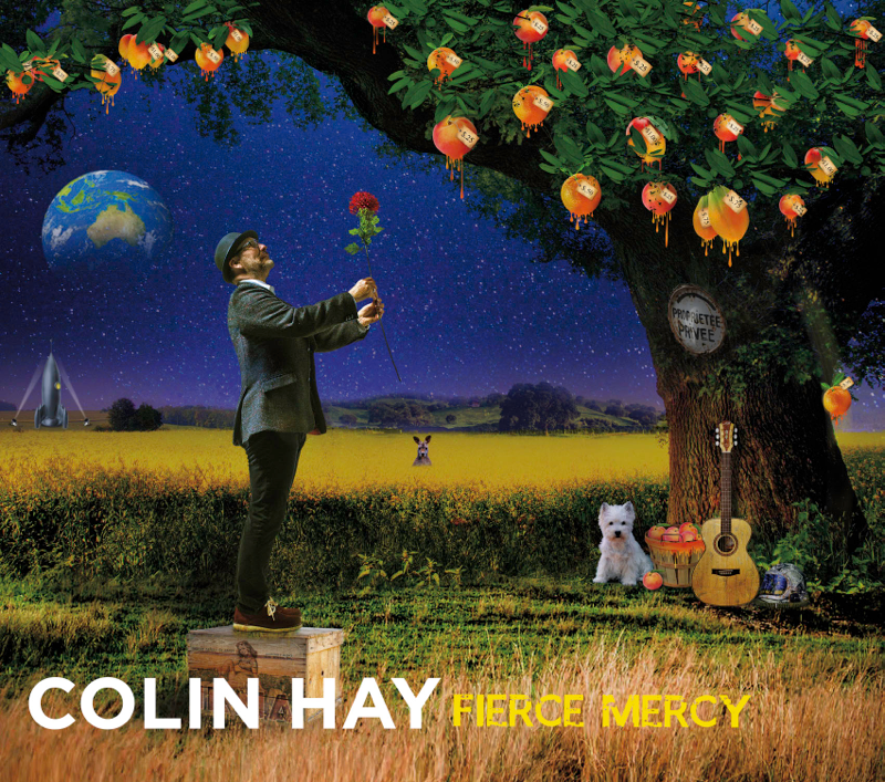 Colin Hay Fierce Mercy Cover