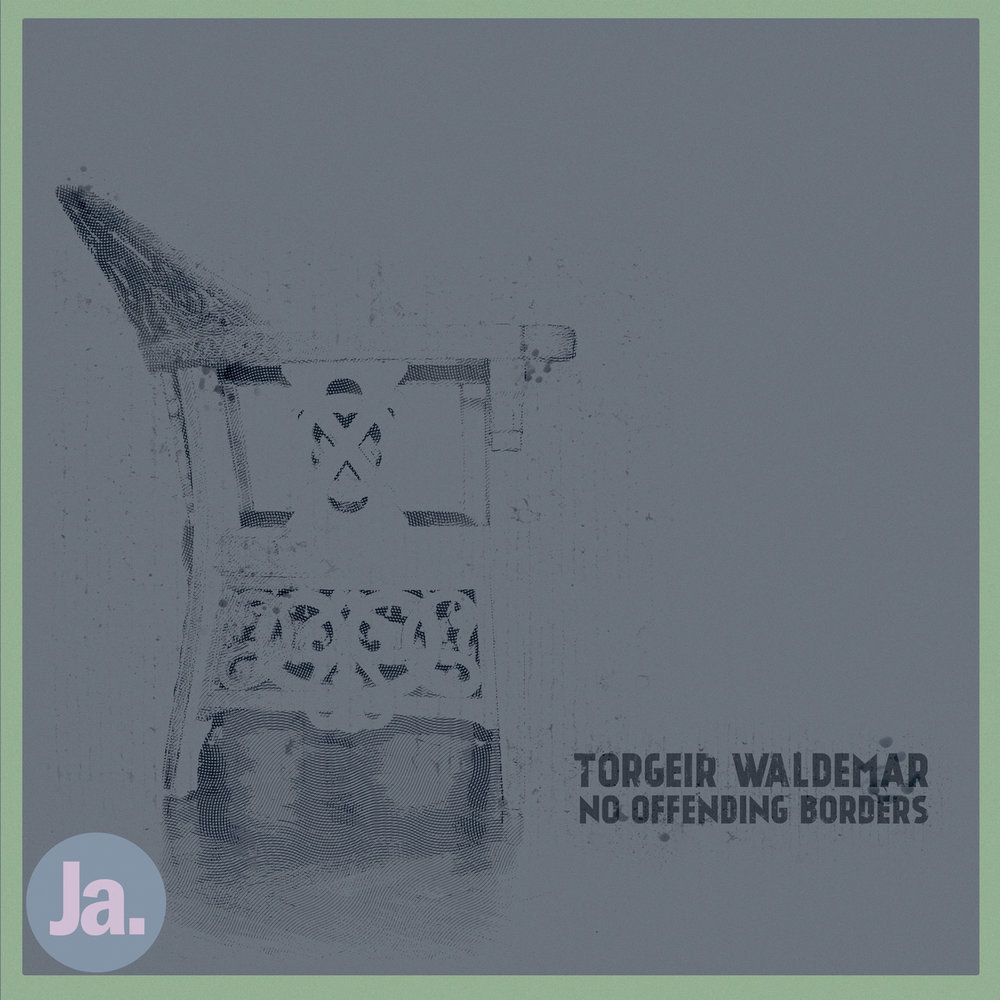 Torgeir Waldemar No Offending Borders