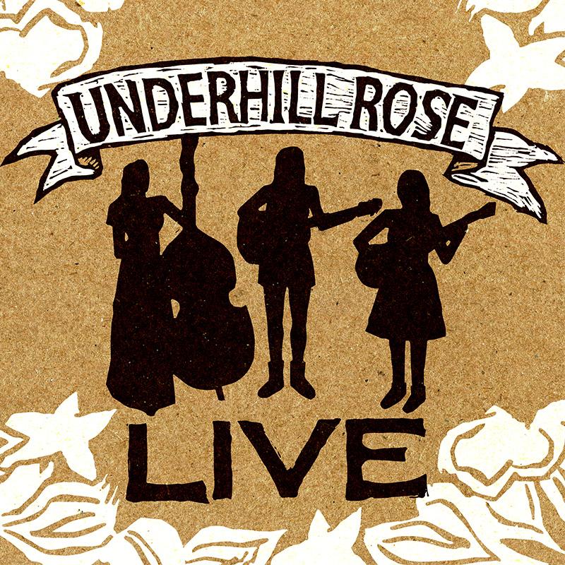Underhill Rose Live coverart