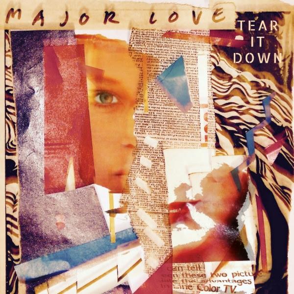 Major Love Tear It Down.jpg