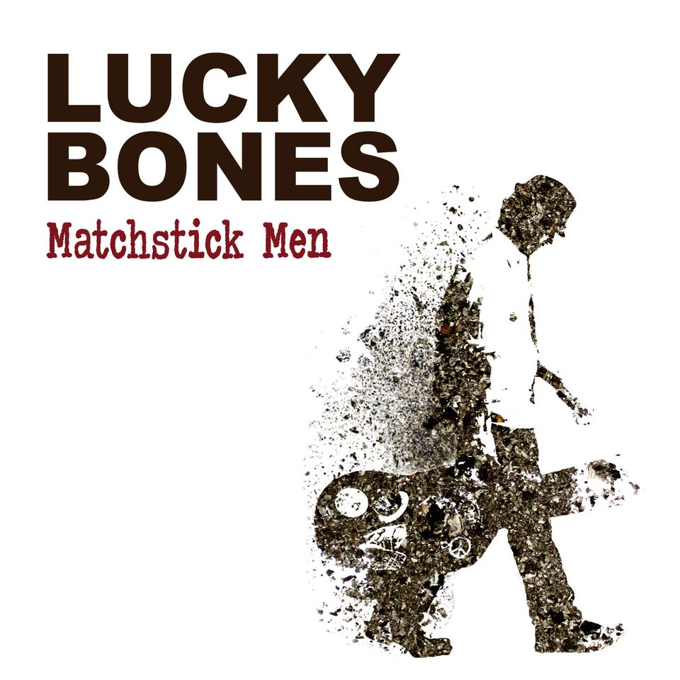 Lucky Bones - 'Matchstick Men' - cover (300dpi)_preview.jpeg