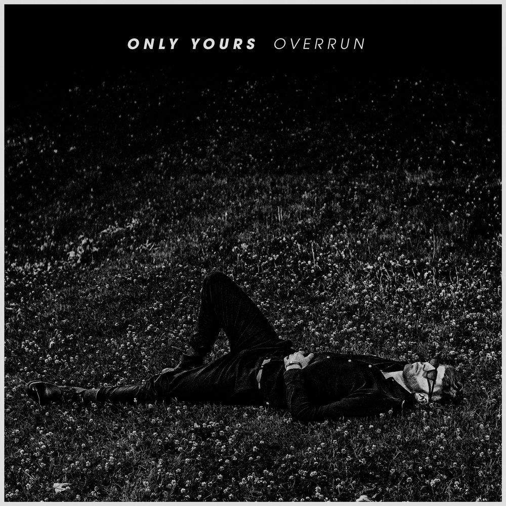 OnlyYours_Overrun_LoRes.jpg