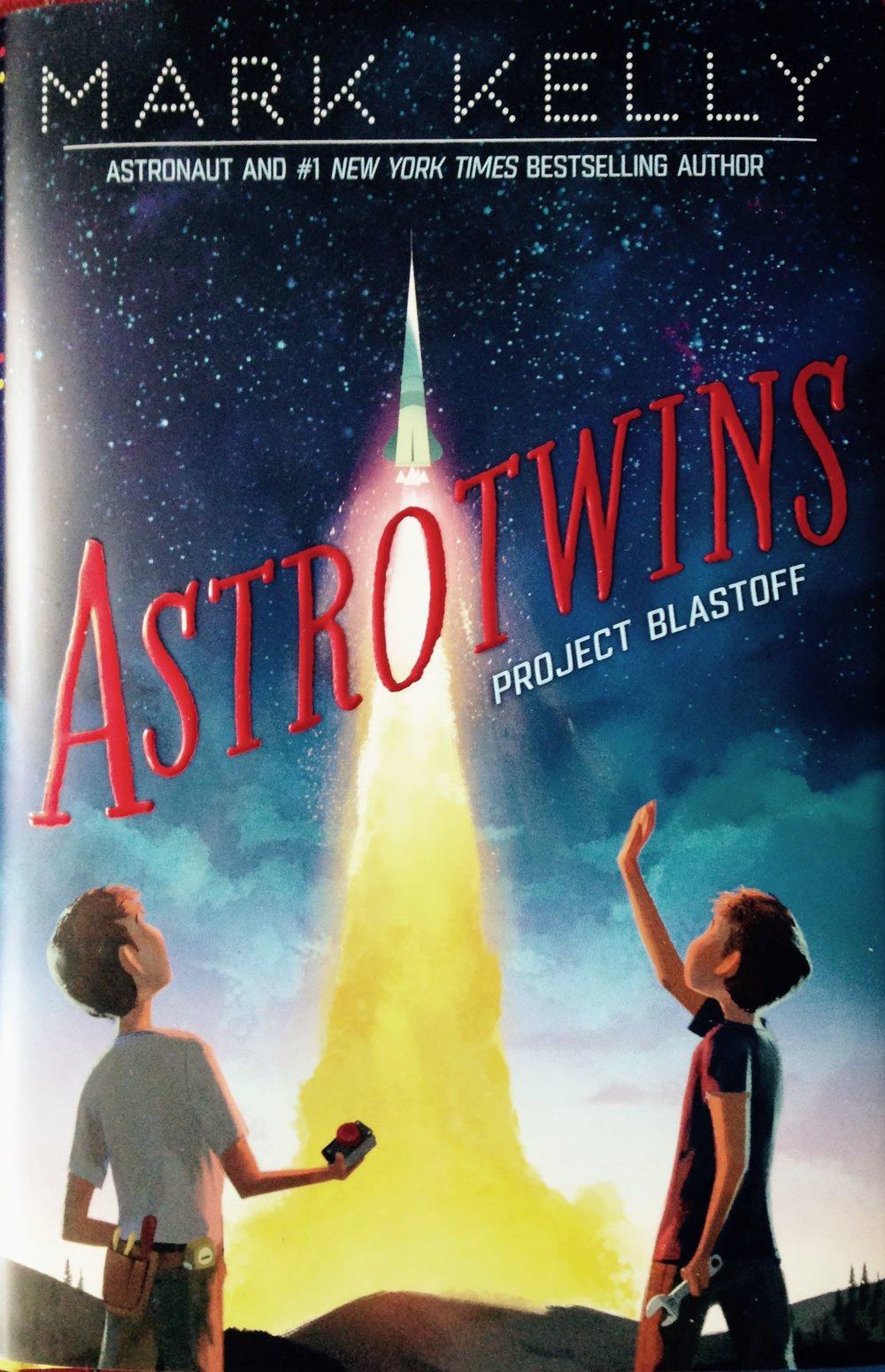 Astrotwins: Project Blastoff by Mark Kelly