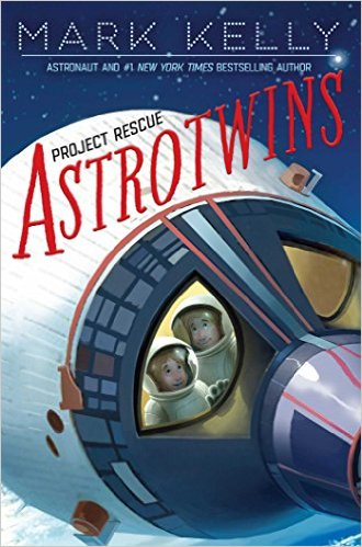 Astrotwins: Project Rescue by Mark Kelly