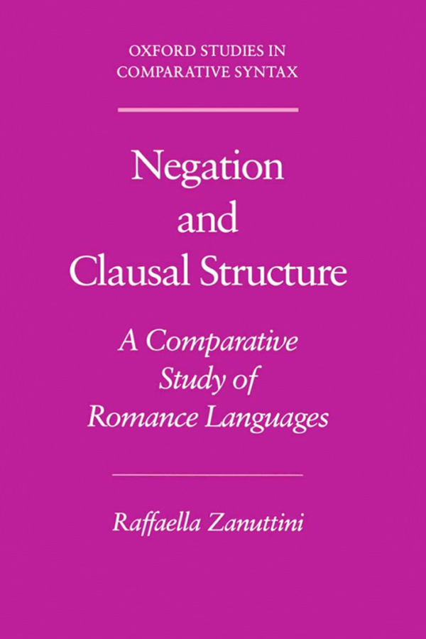 Zanuttini, R. Negation and Clausal Structure: A Comparative Study of Romance Languages.