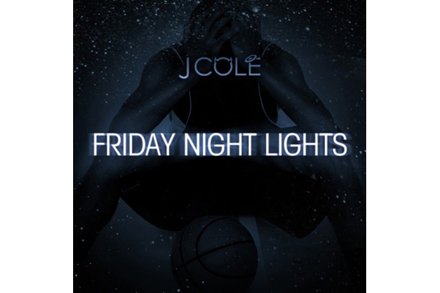 J. COLE – FRIDAY NIGHT LIGHTS (MIXTAPE)    http://soundcloud.com/hypetrak/sets/j-cole-friday-night-lights-mixtape