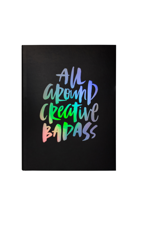 Journal 2 All Around Creative Badass.jpg