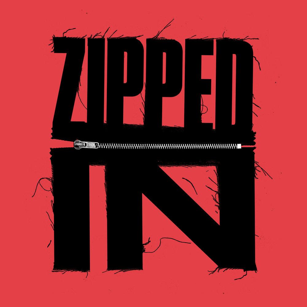 Zipped In.jpg