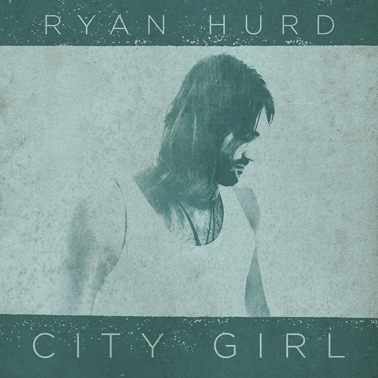 ryan_hurd_city_girl.jpg
