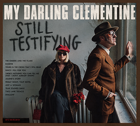 my-darling-clementine_still-testifying.jpg