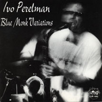 Blue Monk Variations    Cadence Jazz Records, 1996