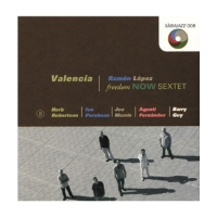 Ramon Lopez Freedom Now Sextet: Valencia Xabia Jazz, 2010
