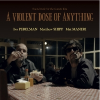 A Violent Dose of Anything Leo, 2013