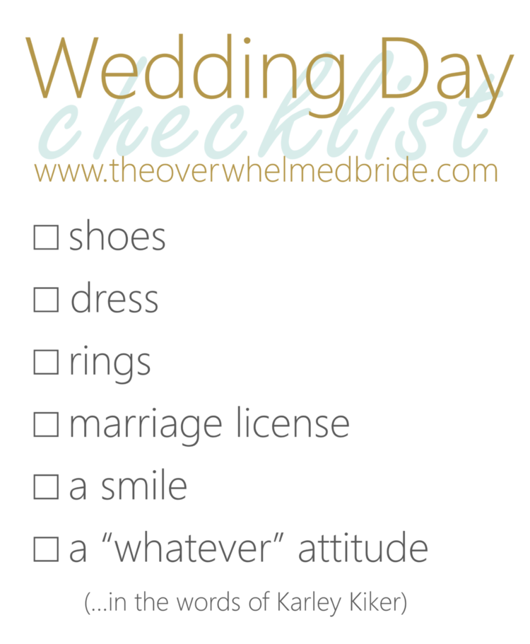 Wedding Day Checklist — The Overwhelmed Bride // Wedding Blog + ...