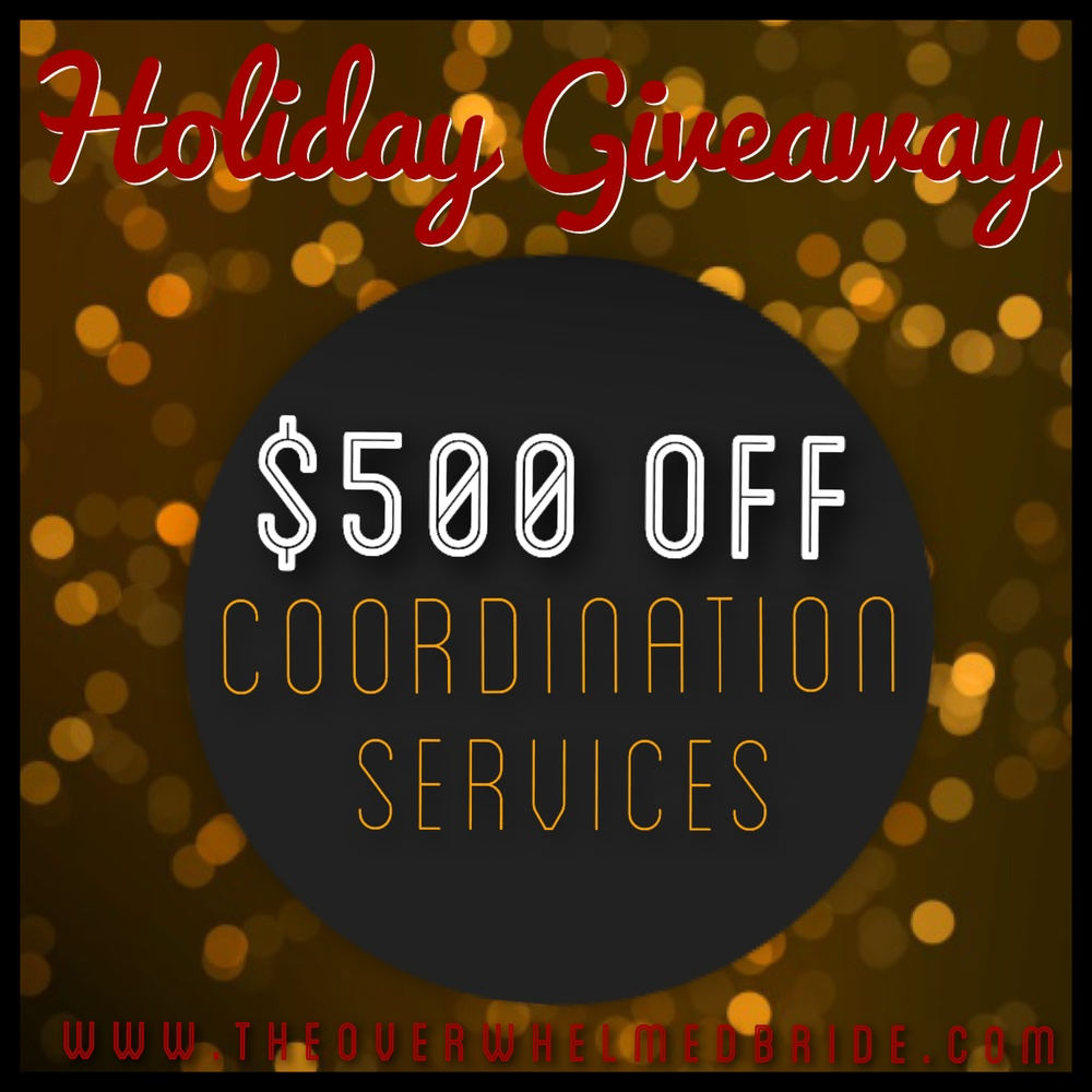 The Overwhelmed Bride Holiday Giveaway // $500 Off Wedding Coordination Services