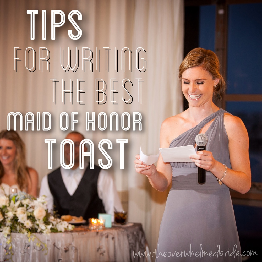 Sundays Most Loved Tips For Writing The Best Maid Of Honor Toast The Overwhelmed Bride