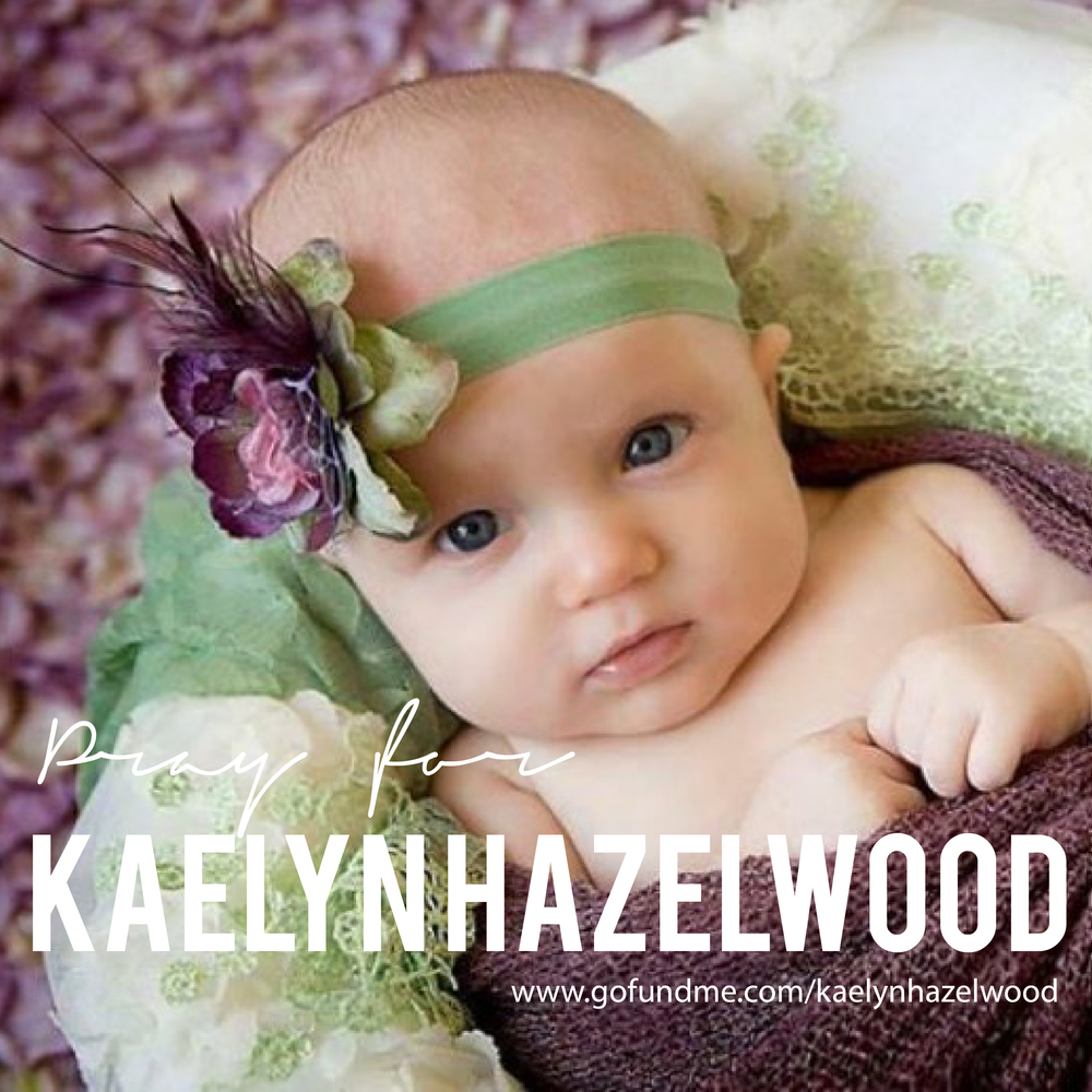 pray for kaelyn hazelwood