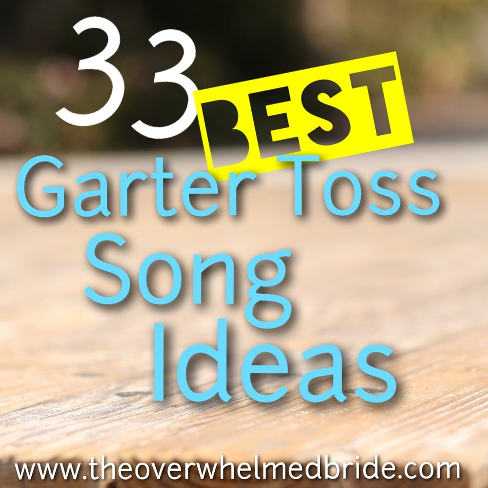 best garter toss song ideas