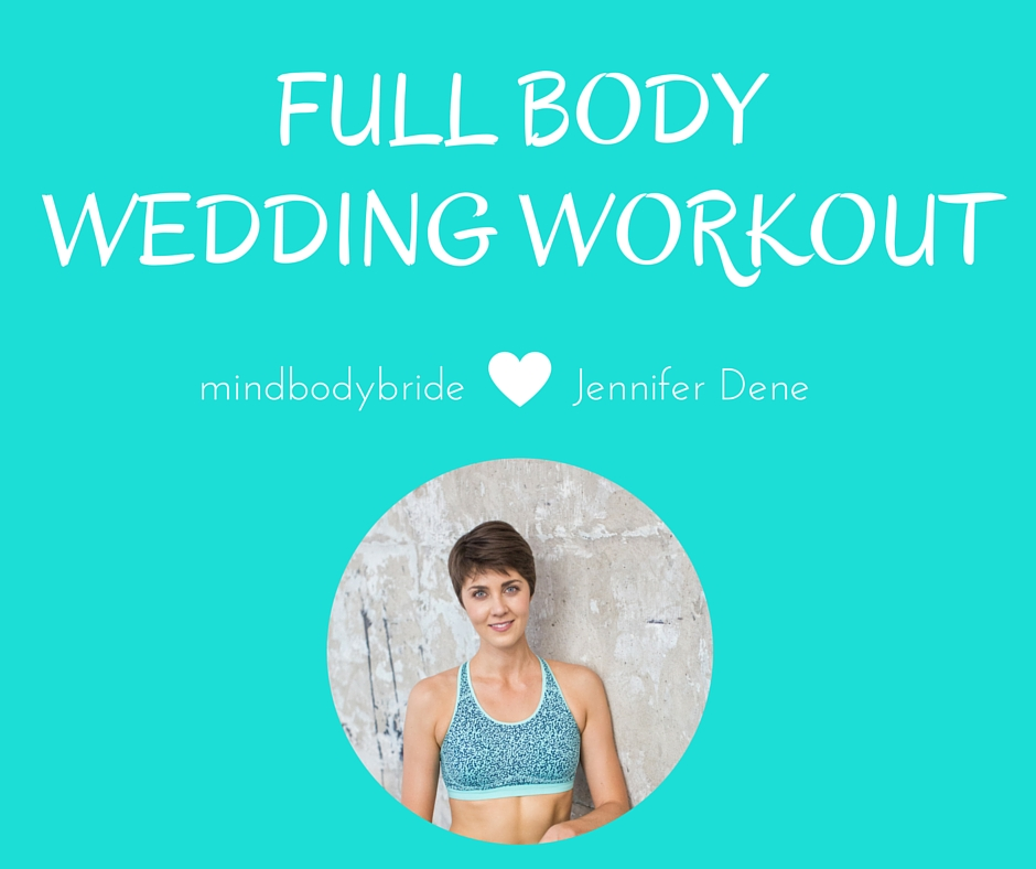 full body wedding workout