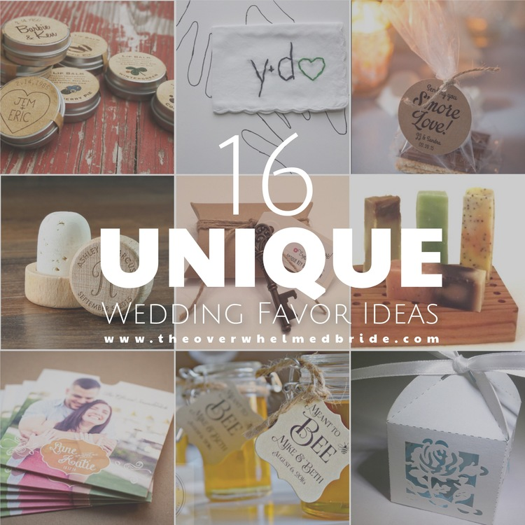 Super Unique Wedding Favor Ideas The Overwhelmed Bride Wedding