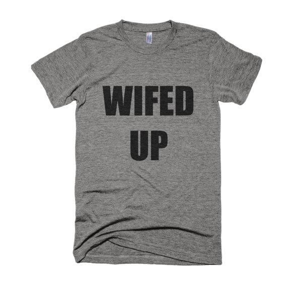 Honeymoon T Shirt - Wifed Up Tee Shirt