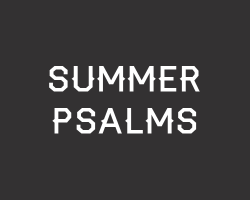 summerpsalms.jpg