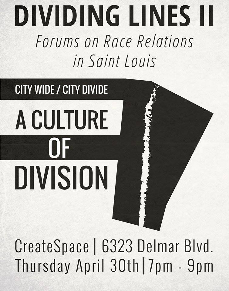 Dividing Lines II: Forums on Race Relations in Saint Louis — HandsUp