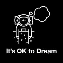 It's OK to Dream