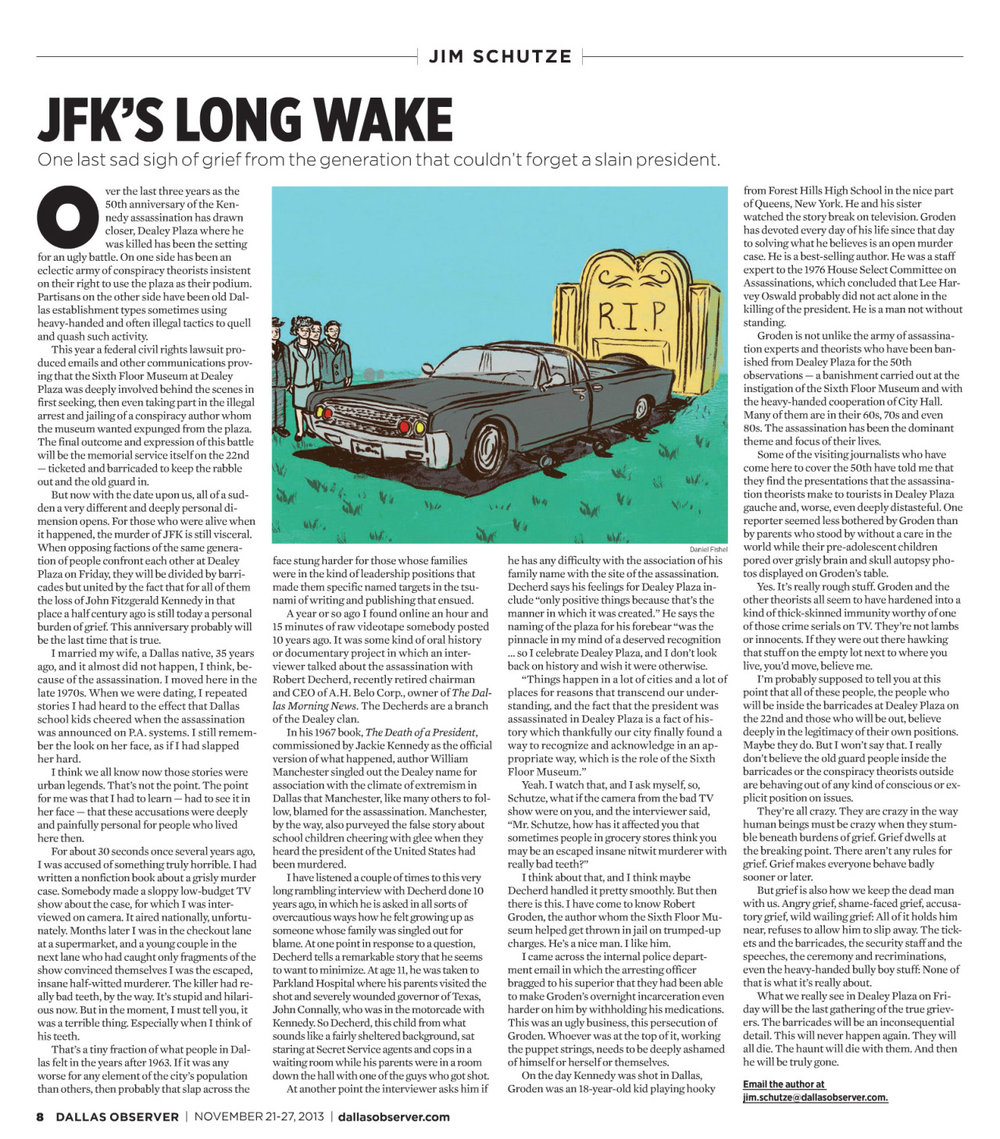 This week for the  Dallas Observer , I worked on a piece about people grieving during the 50th anniversary of JFK's assassination. Will we be able to let go?    Read more here….