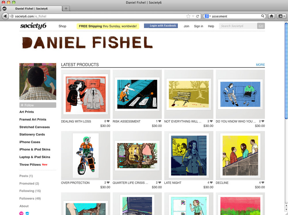 16 NEW PRINTS + FREE SHIPPING TILL SUNDAY 02/24/2013   Tell your friends about all of my new work available to purchase.    http://society6.com/o_fishel