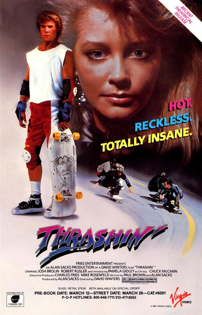 THRASHIN_Starring_Josh_Brolin(Star_of_this_year_academy_award_film_NO_COUNTRY_FOR_OLD_MEN_)_(Large).JPG