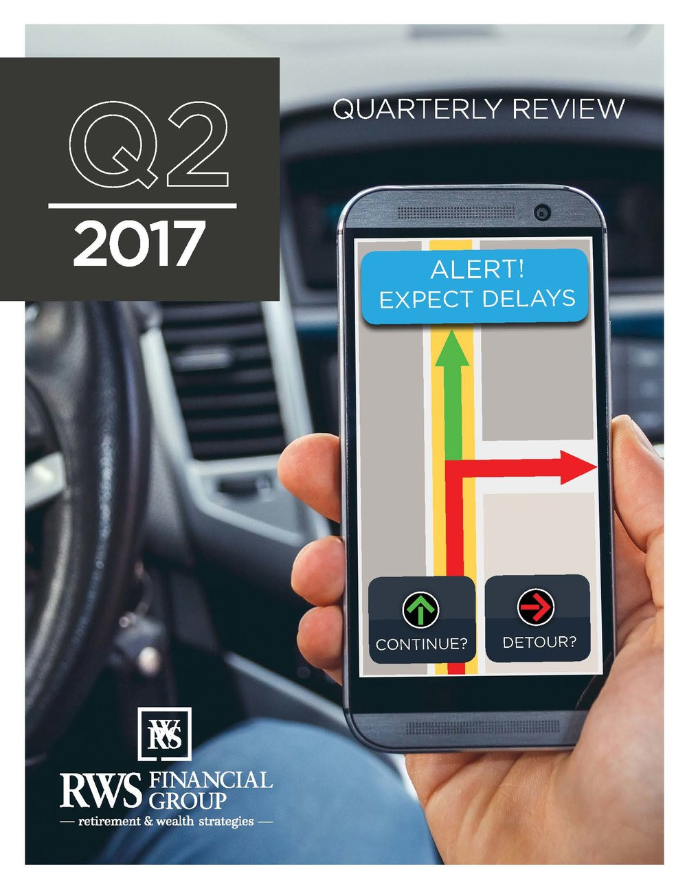 RWS FG 2017 Q2 Newsletter - Global equity markets ended the second quarter of 2017 higher, building on their first-quarter gains.  Review our 2017 Q2 newsletter for a full market update - Click Here!