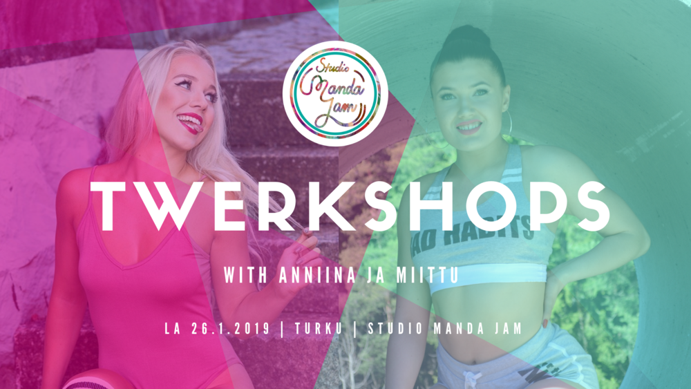 twerkshops with anniina ja miittu.png
