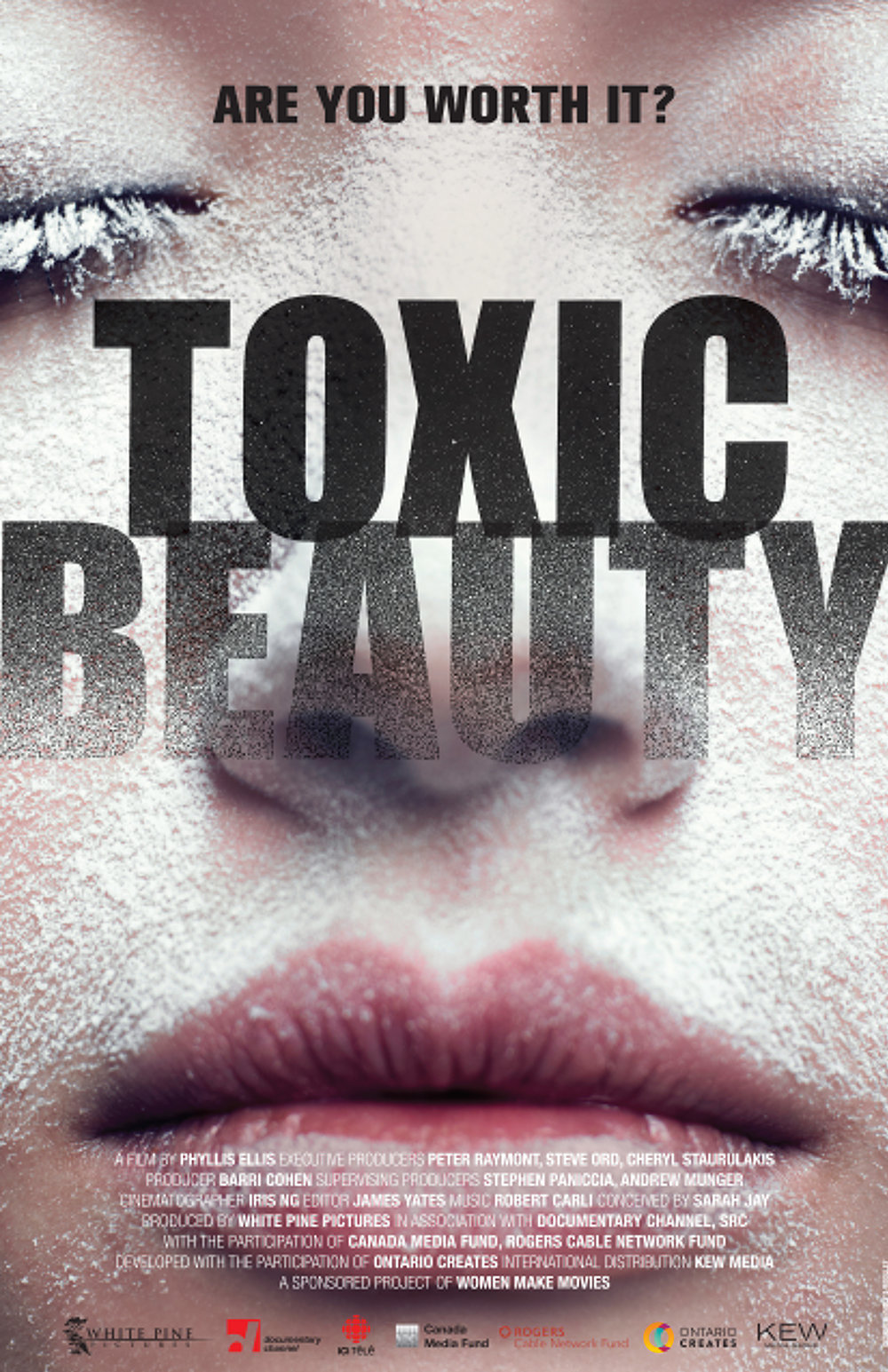 TOXIC BEAUTY WORLD PREMIÈRE HOT DOCS 2019  The toxic truth will finally be told.  TOXIC Beauty  details the true cost of our collective overexposure to unregulated toxins through personal care, and the causal link between talc and ovarian cancer. The chemicals we use and absorb each day in the name of beauty and hygiene are causing us great harm. Directed by Phyllis Ellis. Produced by White Pine Pictures. Conceived by Sarah Jay. Because you're worth it.