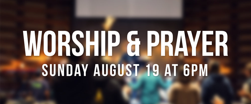2018.8.19_Worship and Prayer Night_Banner.jpg