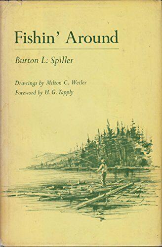 Fishin Around - Burton Spiller