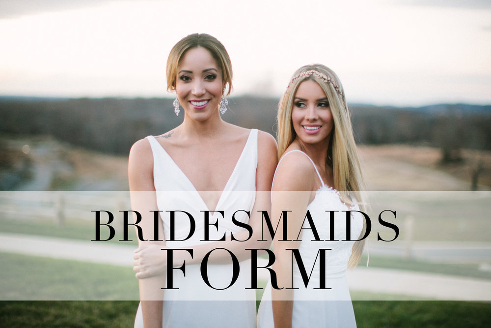 BRIDESMAIDS FORM