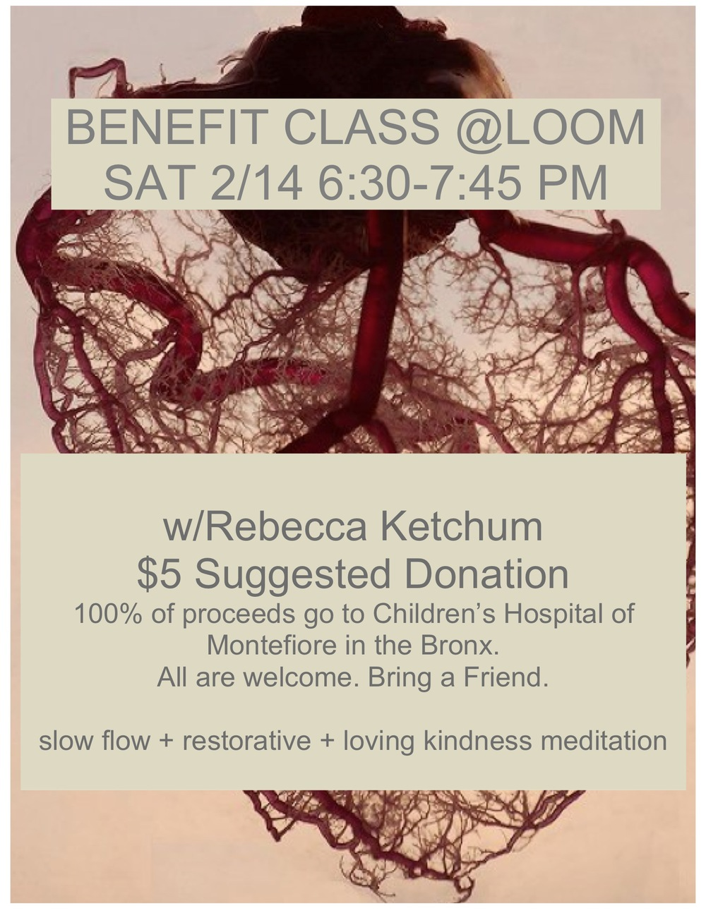 Start your Valentine's night off with me (Saturday 6:30-7:45) at  Loom Yoga for a   Slow Flow + Restorative + Loving Kindness Meditation. All proceeds benefit The Children's Hospital at Montefiore. Love yourself, love others.
