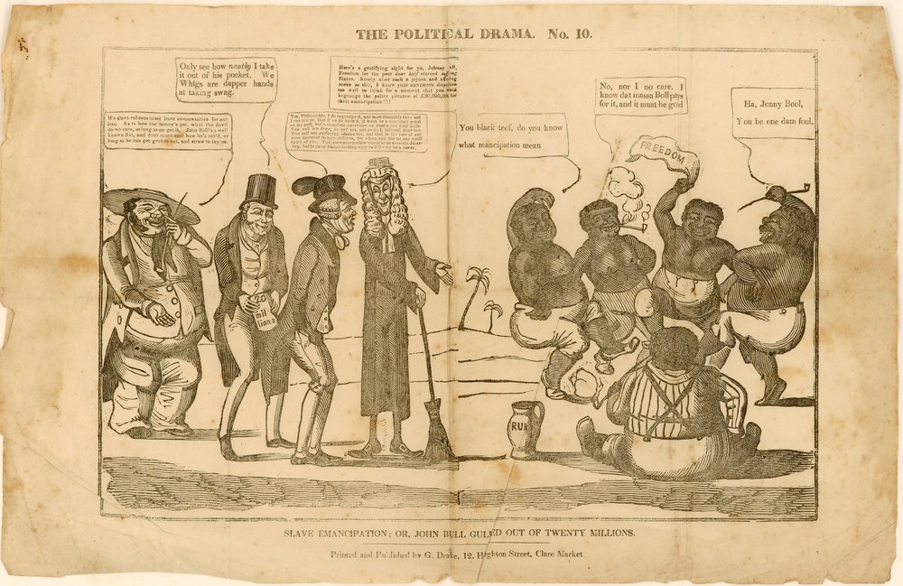 An 1833 satirical cartoon attacks abolition while also criticizing the proposed payments of £20 million in compensation to British slave owners. On the left, a slave owner and a Whig politician take £20 million out of the pocket of John Bull (the British equivalent of Uncle Sam), who is talking with an abolitionist. On the right, demeaning caricatures of newly freed slaves celebrate their emancipation in the British Caribbean. Source:  John Carter Brown Library