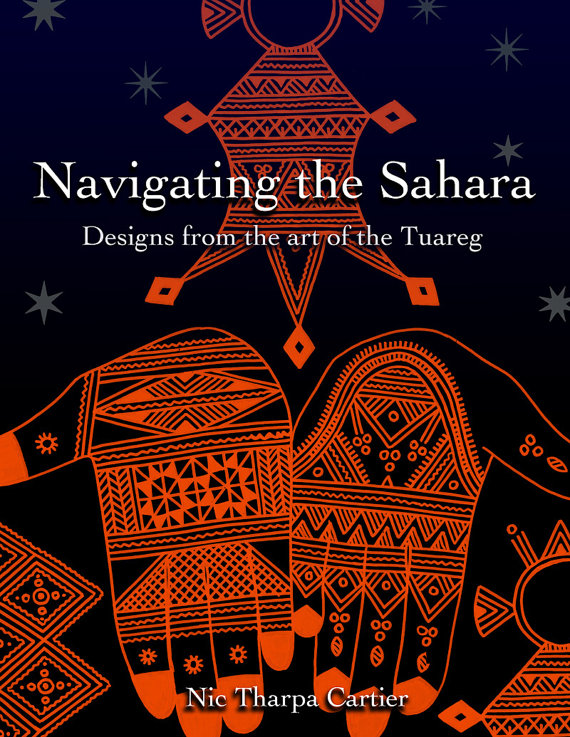 Navigating the Saraha - henna designs from the art of the Tuareg - by Nic Tharpa Cartier