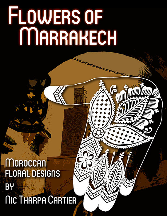 Flowers of Marrakesh - Moroccan Floral Designs by Nic Tharpa Cartier