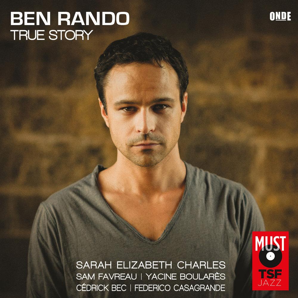 Ben Rando - True Story